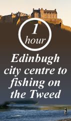 Only one hour from the centre of Edinburgh to fishing in the Tweed